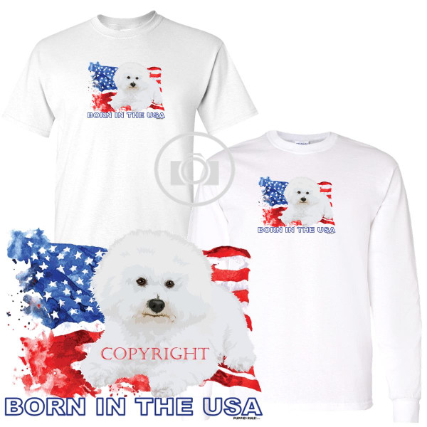 Bichon Frise Puppies Rule! Born In The USA Flag Graphic Short / Long Sleeve White T Shirt (S-3X)