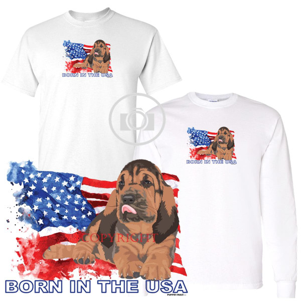 Bloodhound Puppies Rule! Born In The USA Flag Graphic Short / Long Sleeve White T Shirt (S-3X)