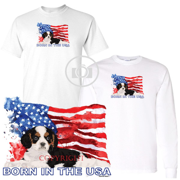 Cavalier King Charles Spaniel Puppies Rule! Born In The USA Flag Graphic Short / Long Sleeve White T Shirt (S-3X)