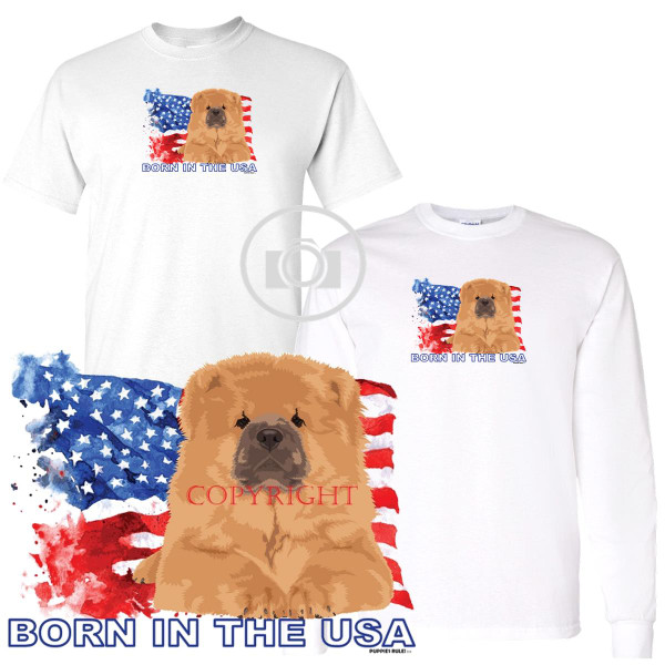 Chow Chow Puppies Rule! Born In The USA Flag Graphic Short / Long Sleeve White T Shirt (S-3X)