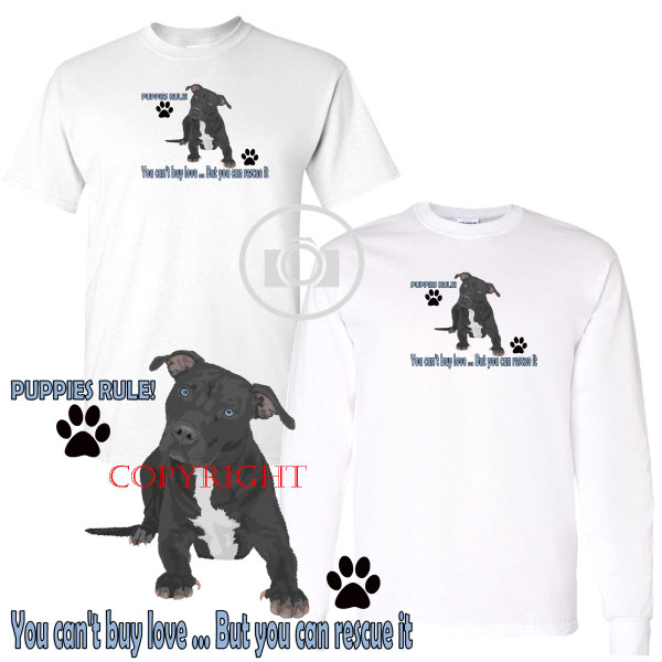Pitbull Pit Bull #4 Puppies Rule! Rescue Love Graphic Short / Long Sleeve White T Shirt (S-3X)