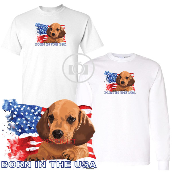 Dachshund #1 Puppies Rule! Born In The USA Flag Graphic Short / Long Sleeve White T Shirt (S-3X)