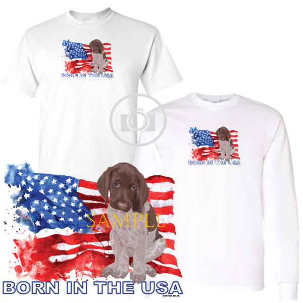 German Shorthaired Pointer Puppies Rule! Born In The USA Flag Graphic Short / Long Sleeve White T Shirt (S-3X)