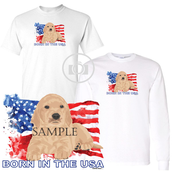 Golden Retriever #1 Puppies Rule! Born In The USA Flag Graphic Short / Long Sleeve White T Shirt (S-3X)