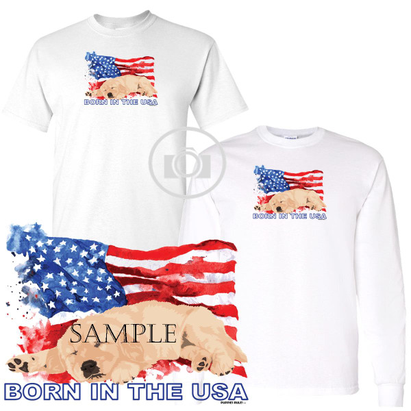 Golden Retriever #2 Puppies Rule! Born In The USA Flag Graphic Short / Long Sleeve White T Shirt (S-3X)
