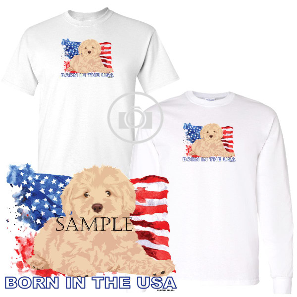 Goldendoodle Puppies Rule! Born In The USA Flag Graphic Short / Long Sleeve White T Shirt (S-3X)