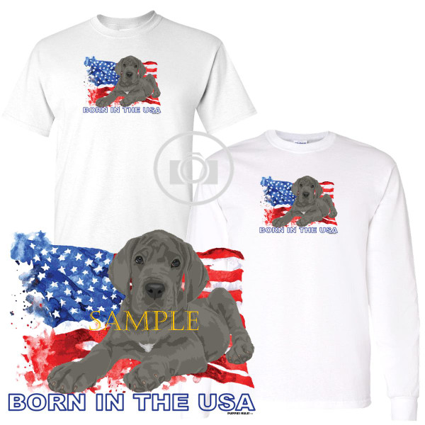 Great Dane #2 Puppies Rule! Born In The USA Flag Graphic Short / Long Sleeve White T Shirt (S-3X)
