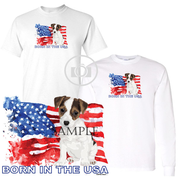 Jack Russell Terrier #2 Puppies Rule! Born In The USA Flag Graphic Short / Long Sleeve White T Shirt (S-3X)