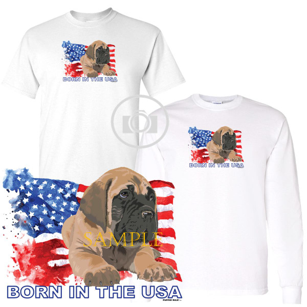 Mastiff Puppies Rule! Born In The USA Flag Graphic Short / Long Sleeve White T Shirt (S-3X)