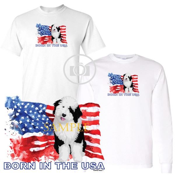 Old English Sheepdog Puppies Rule! Born In The USA Flag Graphic Short / Long Sleeve White T Shirt (S-3X)
