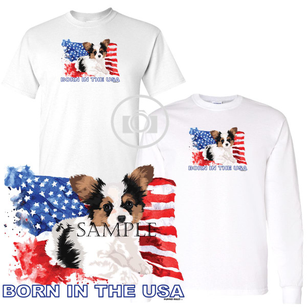 Papillon Puppies Rule! Born In The USA Flag Graphic Short / Long Sleeve White T Shirt (S-3X)