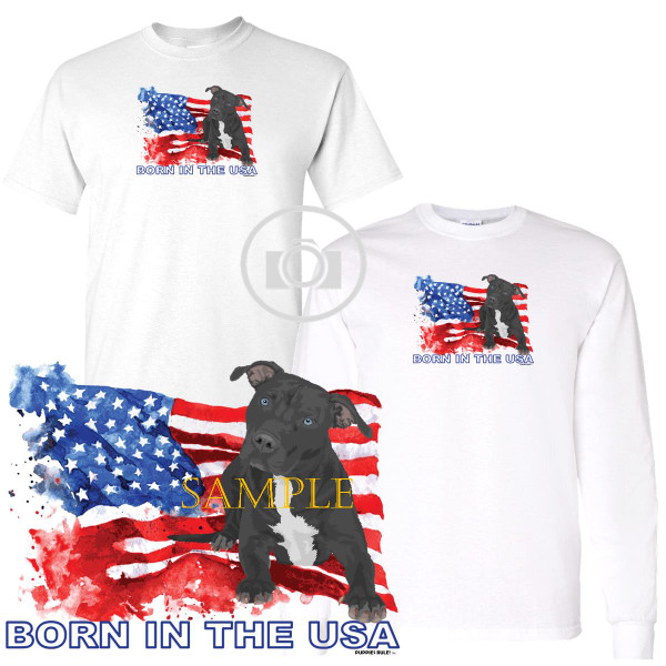 Pitbull Pit Bull #2 Puppies Rule! Born In The USA Flag Graphic Short / Long Sleeve White T Shirt (S-3X)