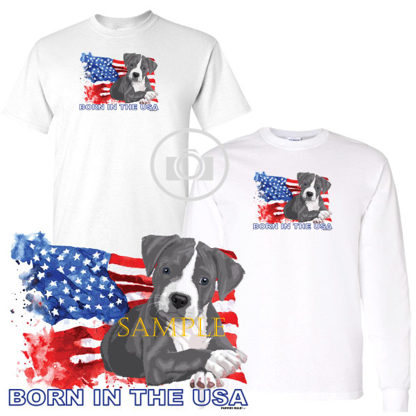 Pitbull Pit Bull #3 Puppies Rule! Born In The USA Flag Graphic Short / Long Sleeve White T Shirt (S-3X)