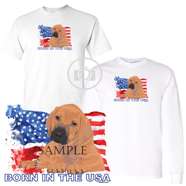 Rhodesian Ridgeback Puppies Rule! Born In The USA Flag Graphic Short / Long Sleeve White T Shirt (S-3X)