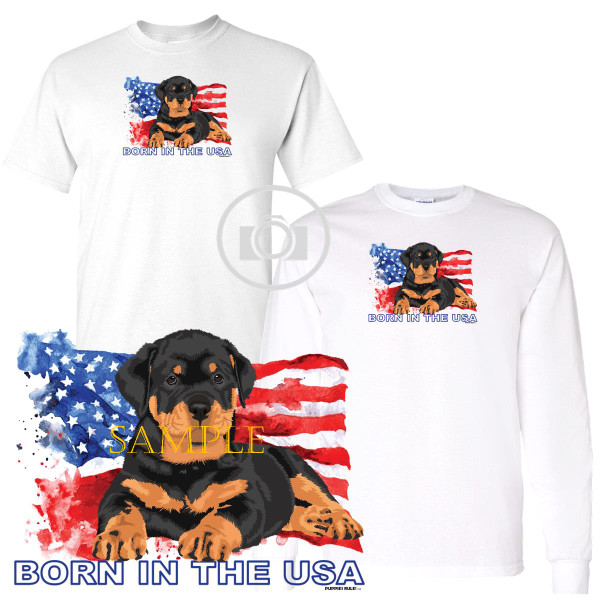 Rottweiler Rottie Puppies Rule! Born In The USA Flag Graphic Short / Long Sleeve White T Shirt (S-3X)