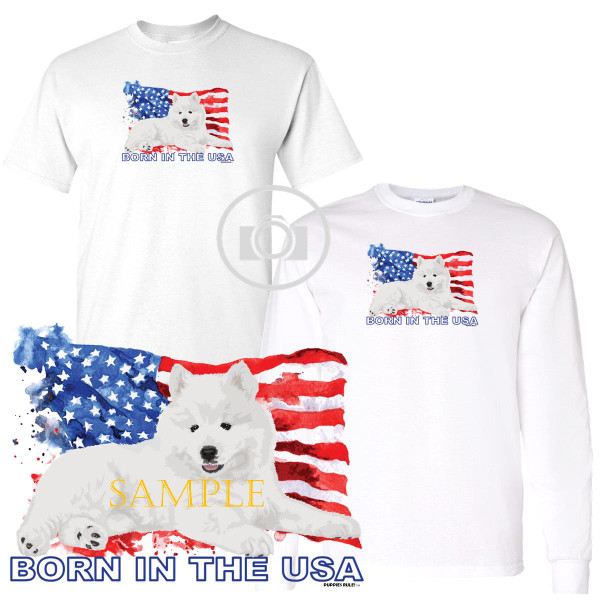 Samoyed Puppies Rule! Born In The USA Flag Graphic Short / Long Sleeve White T Shirt (S-3X)