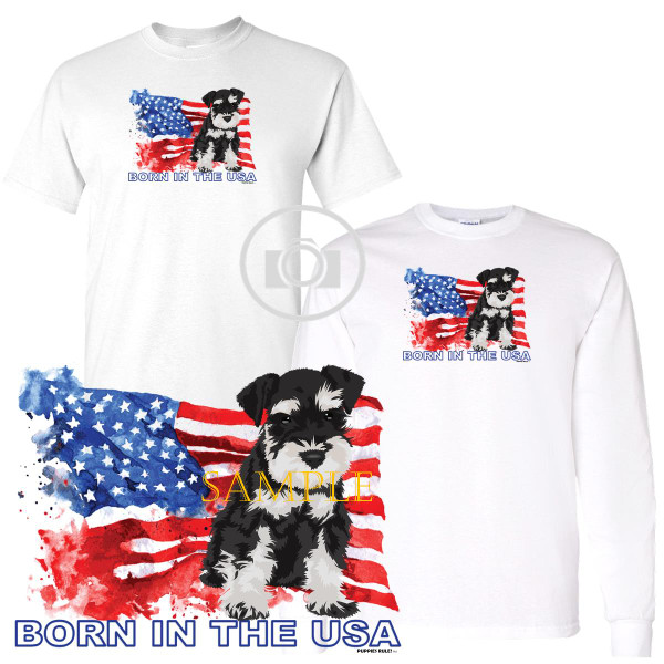 Schnauzer Puppies Rule! Born In The USA Flag Graphic Short / Long Sleeve White T Shirt (S-3X)