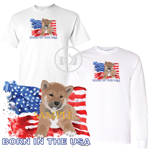 Shiba Inu Puppies Rule! Born In The USA Flag Graphic Short / Long Sleeve White T Shirt (S-3X)