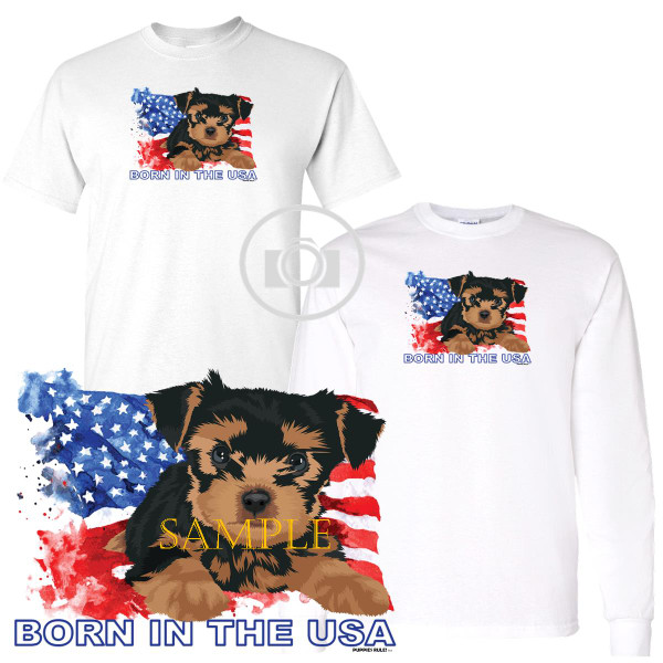 Yorkshire Terrier Yorkie Puppies Rule! Born In The USA Flag Graphic Short / Long Sleeve White T Shirt (S-3X)