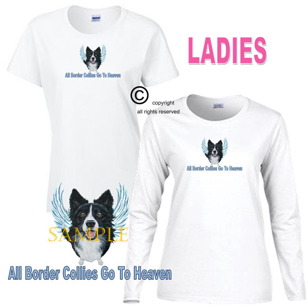 Border Collie Angel All Dogs Go To Heaven Art By Weeze Ladies White T Shirt (S-3X)