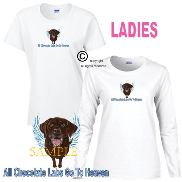 Chocolate Labrador Lab Angel All Dogs Go To Heaven Art By Weeze Ladies White T Shirt (S-3X)