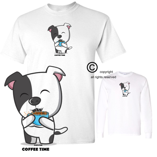 Pupster Dog Cartoon Happy Morning Coffee Drinker Coffee Time White T Shirt S-3X
