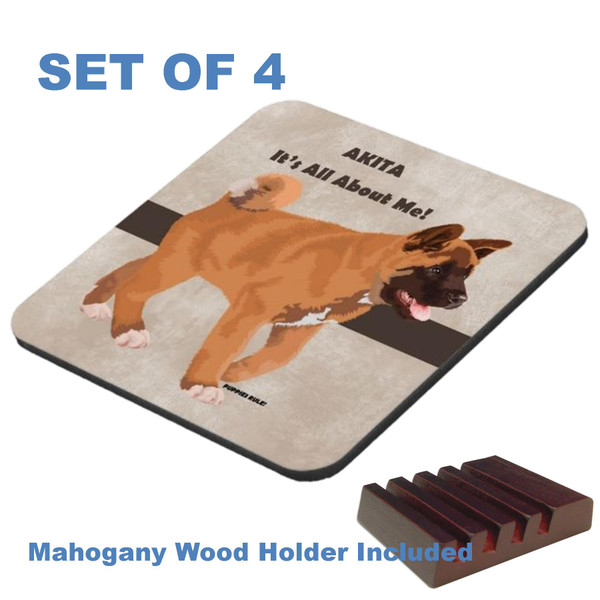 Akita Dog Breed Puppies Rule .. It's All About Me Graphic Art 4 Gloss / Cork Coasters Set With Wood Holder