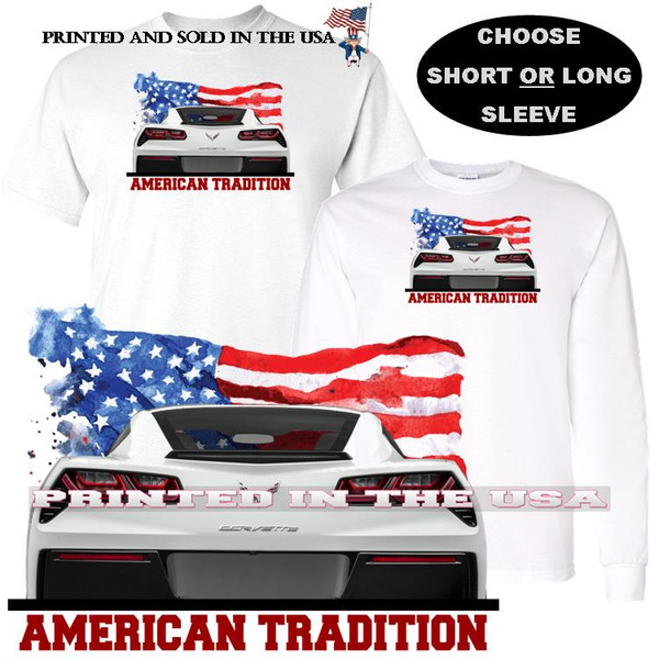 (CHE) Corvette C7 American Tradition Flag Background Car Art T Shirt