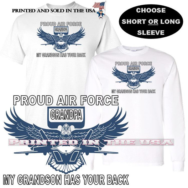 My Grandson Has Your Back Proud Air Force Grandpa USAF Family Pride T Shirt