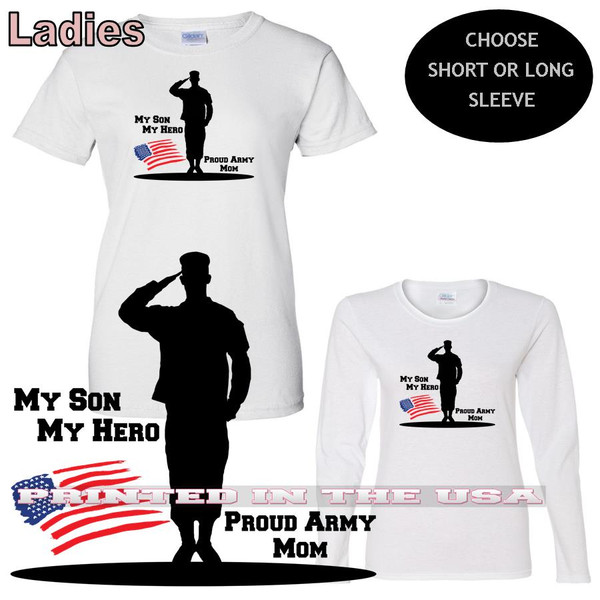 My Son My Hero Proud Army Mom Military Family Pride Ladies T Shirt