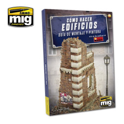 Ammo by Mig How To Make Buildings Basic Construction For Model Kits Mig 6135