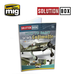 Ammo by Mig WWII Luftwaffe Late Fighters Solution Book For Model Kits Mig 6502