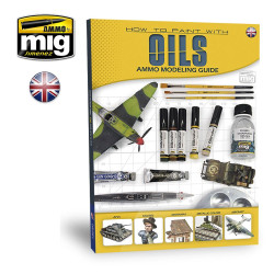 Ammo by Mig How To Paint With Oils Guide Book For Model Kits Mig 6043