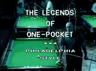 1991 Legends of One Pocket Complete Set (DVD) | 1991 Legends Of One Pocket - Philadelphia Style