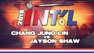 I9B-18D*: Jung Lin Chang vs. Jayson Shaw*