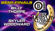 D21-B01D: Billy Thorpe vs Skyler Woodward (Semi-Finals)