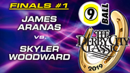 D21-9B7D: James Aranas vs Skyler Woodward (Finals #1)