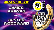 D21-9B8D: James Aranas vs Skyler Woodward (Finals #2)