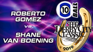D21-10B6D: Roberto Gomez vs Shane Van Boening