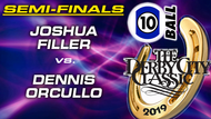 D21-10B11D: Joshua Filler vs Dennis Orcullo (Semi-Finals)