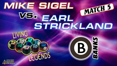 MATCH #5: BANKS: Earl, a Derby City Classic Banks finalist, is firing them in from all angles. Mike, undaunted and rested, fought back. Still, Strickland survived: Hear him crow!  Earl Strickland (5-0) def. Mike Sigel (0-5) 4-2