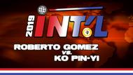 I9B2-03*: Roberto Gomez vs. Ko Pin-Yi*