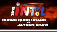 I9B2-10*: Duong Quoc Hoang vs. Jayson Shaw*