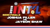 I9B2-22*: Joshua Filler vs. Jayson Shaw (Semi-Finals)*