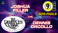 D22-9B7D: Joshua Filler vs. Dennis Orcollo (Semi-Finals)