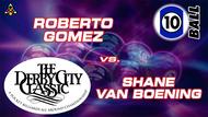 D22-10B1D: Roberto Gomez vs. Shane Van Boening *