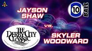 D22-10B6D: Jayson Shaw vs. Skyler Woodward *