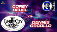 D22-10B8D: Corey Deuel vs. Dennis Orcollo