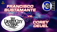 D22-10B12D: Francisco Bustamante vs. Corey Deuel *