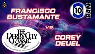 D22-10B12D: Francisco Bustamante vs. Corey Deuel *